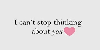 I Always Thinking Of You Quotes I Cant Stop Thinking About You