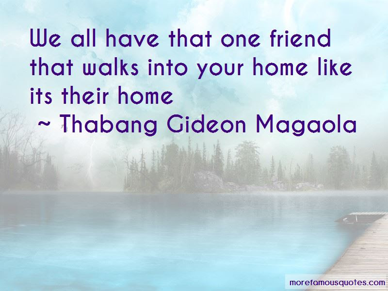 Quotes About We All Have That One Friend Top 34 We All Have That