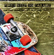 "Image of First Step To Failure- ""Our True Enemy Has Yet To Reveal Himself"" EP (CD)"