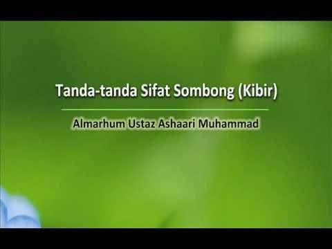 Tanda Tanda Sifat Sombong (Kibir)   Almarhum Ustaz Ashaari Muhammad. Part 3