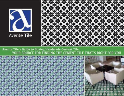 Avente Tile's <em>Guide to Buying Handmade Cement Tile