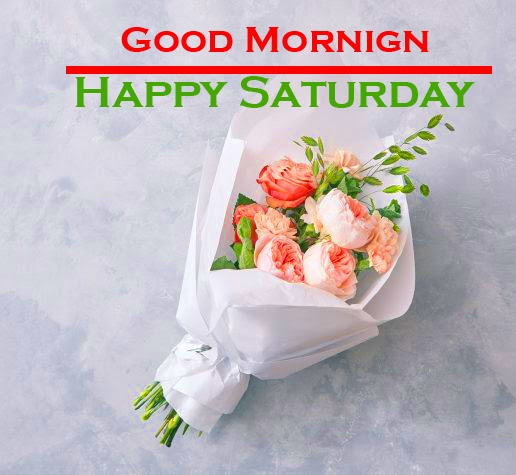 Saturday Good Morning Images 12