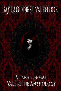 My Bloodiest Valentine, edited by K.A. Morse
