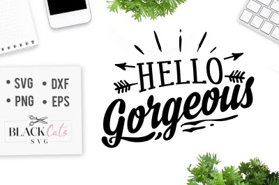 Download Download Hello gorgeous SVG Free - Free Download Hello ...