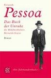 Fernando Pessoa. Das Buch der Unruhe