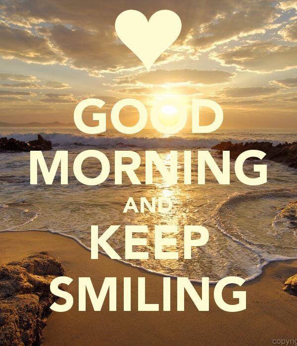 Good Morning Keep Smiling Pictures Photos And Images For Facebook