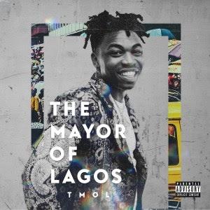 [Album] Album - Mayorkun - The Mayor Of Lagos (T.M.O.L)