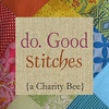 do. Good Stitches {a Charity Bee}