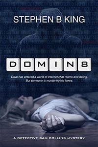 Domin8 by Stephen B. King