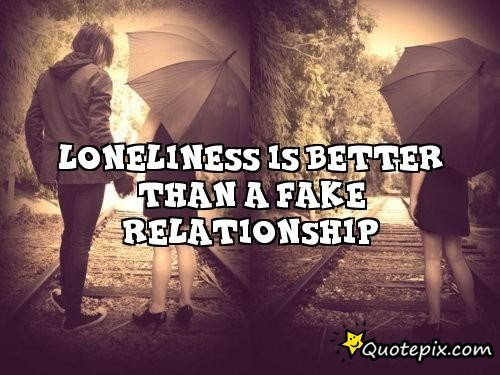 Quotes About Fake Relationships 26 Quotes