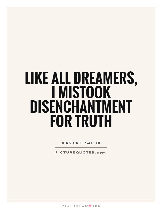 Quotes About Disenchantment 47 Quotes