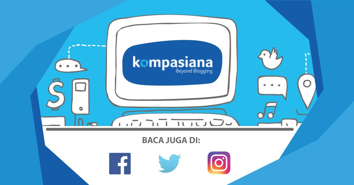 Beyond Blogging - Kompasiana.com