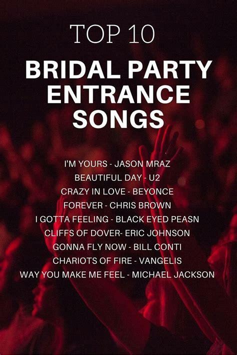Bridal Party Entrance Songs   Wedding Song Ideas   Wedding