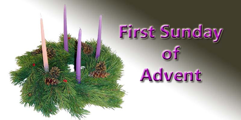 Today Mark's The First Sunday Of Advent
