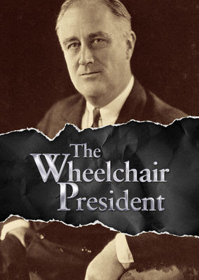 Wheelchair President, The - Season 1