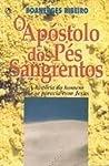 Review: O Apóstolo dos Pés Sangrentos