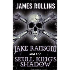 Jake Ransom and the Skull King's Shadow