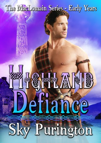 Highland Defiance (The MacLomain Series- Early Years) by Sky Purington