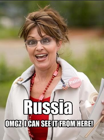 Nsaney's Psychobabble: Sarah Palin: I can see Russia from here