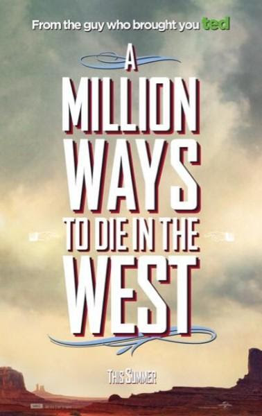 A Million Ways to Die in the West - Red band trailer y posters
