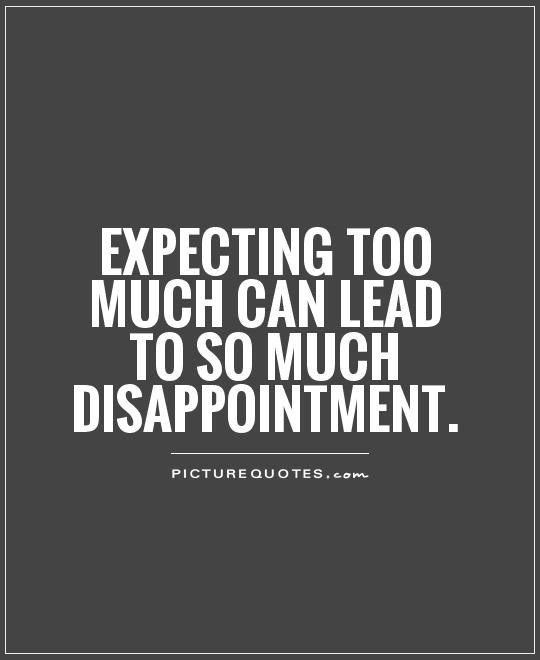 Disappointment Quotes Sayings Disappointment Picture Quotes