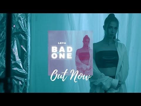 LEYA - Bad One (Lyrics)