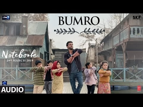 Notebook: Bumro Full Audio Song | Zaheer Iqbal & Pranutan Bahl | Kamaal ...