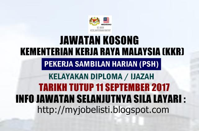 Kementerian Kerja Raya Malaysia (KKR) Jawatan Kosong September 2017