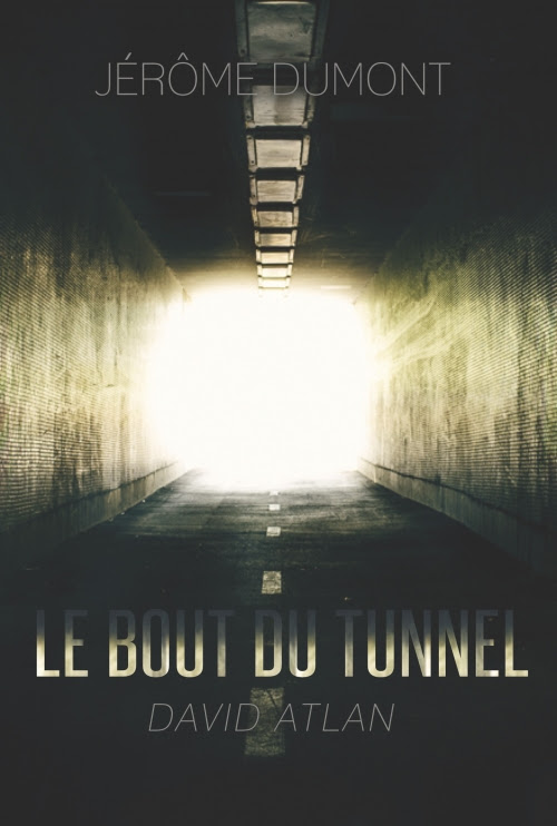 Couverture Le bout du tunnel
