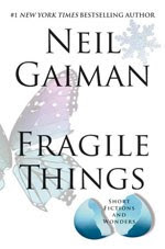 Fragile Things - US - Hardback