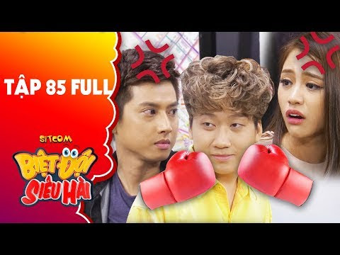 Biệt đội siêu hài | tập 85 full: Phát La bị Ngô Kinh Lâm, Thiên Nga doạ đánh vì lý do không tưởng