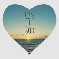 Inspirational Christian Quote Run to God Sticker