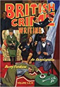 British Crime Writing: An Encyclopedia [Two Volumes] by Barry Forshaw