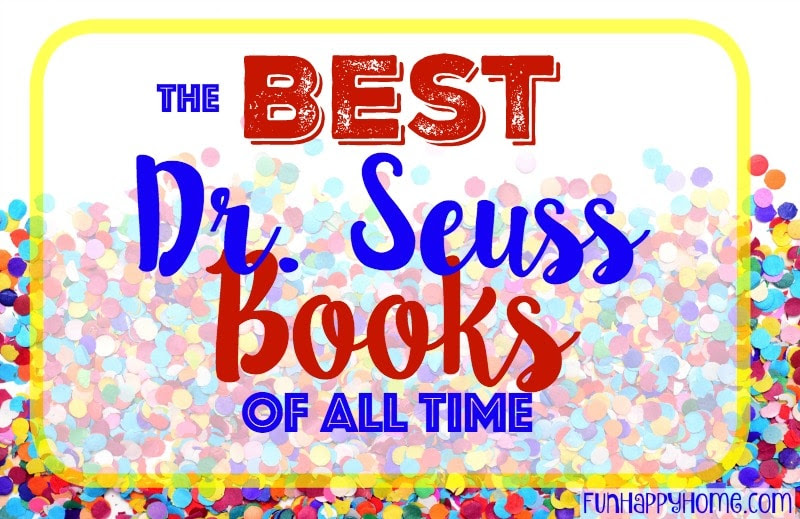 List Of Dr Seuss Books The Best Dr Seuss Books Of All Time