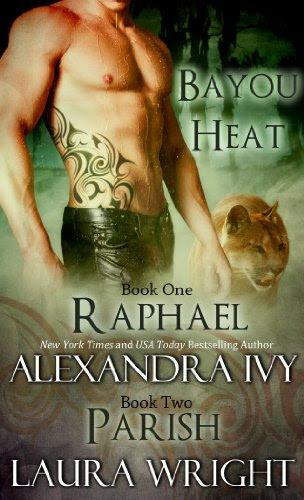 Raphael/Parish (Bayou Heat) by Laura Wright