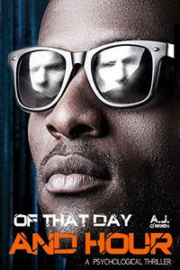 Of That Day and Hour by Anthony O'Brien