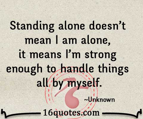 75+ I Am Alone Quotes Images