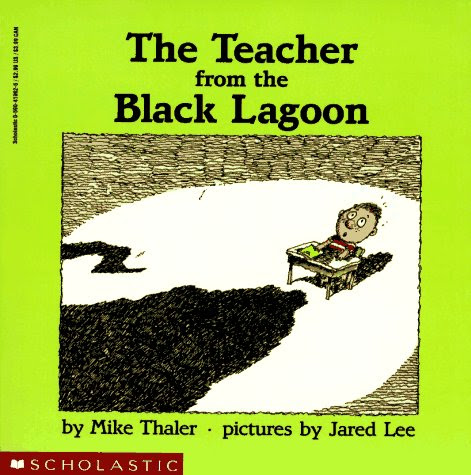 The Teacher from the Black Lagoon (Black Lagoon, #1)