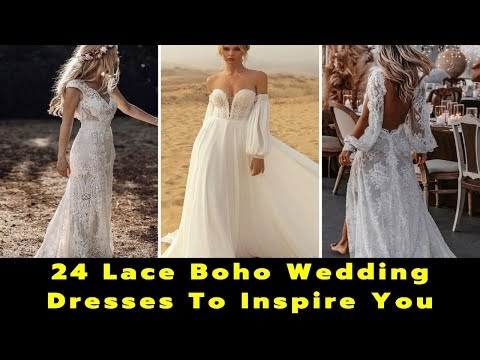 24 Lace Boho Wedding Dresses To Inspire You | Bohemian Wedding Dress | Lace Wedding Dresses | Bride