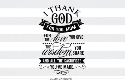 Download Thank God For You Mom Svg Free
