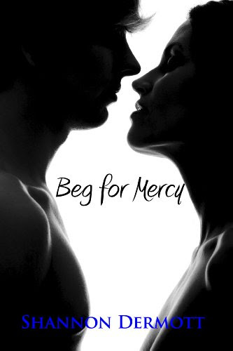 Beg for Mercy (A Cambion Series) by Shannon Dermott