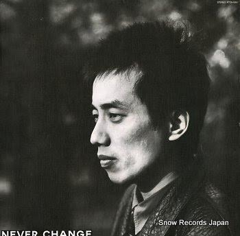 NAGABUCHI, TSUYOSHI never change