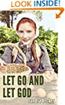 Amish Romance: Let Go and Let God (Th...