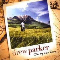 Drew Parker : On My Way Home