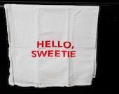 HELLO, SWEETIE  Dr. Who tea towel