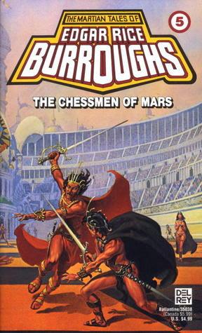 The Chessmen of Mars (Barsoom, #5)