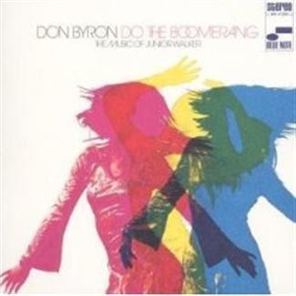 Do The Boomerang - Don Byron