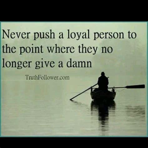 Push Me Too Far Quotes