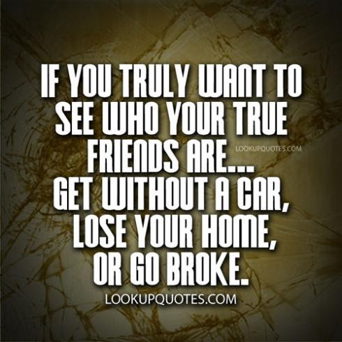 Find Out Who Your True Friends Are Quotes Archidev