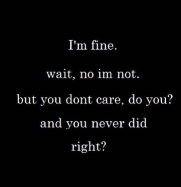 You Dont Care Anymore Quote Quote Number 687531 Picture Quotes